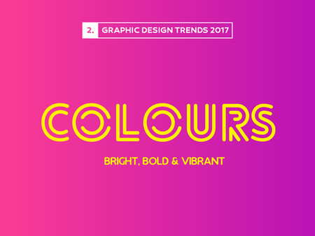 Design Trends 2017: Bright & Bold Colours