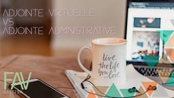 Adjointe virtuelle vs. adjointe administrative