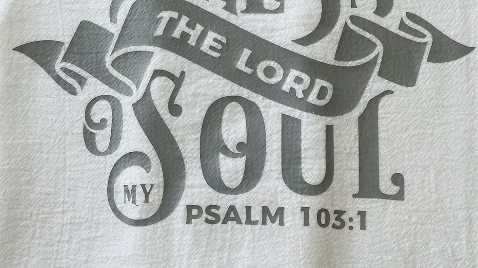Bless the Lord Flour Sack Towel