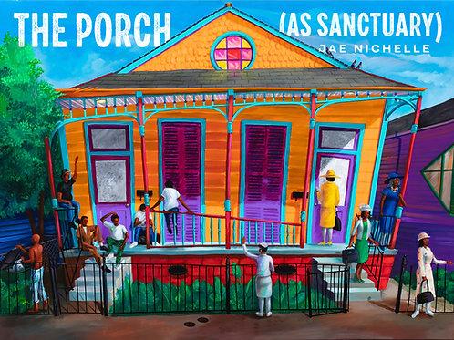 The Porch (As Sanctuary) by Jae Nichelle