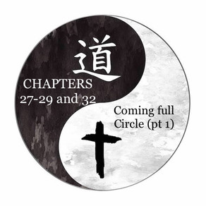 Coming full circle, part 1 (chapters 27-29 and 32)