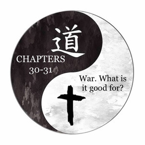 War: what is it good for? (chapters 30-31)