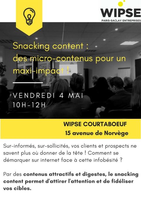 Snacking content : des micro-contenus pour un maxi-impact ! Atelier WIPSE du 4 mai