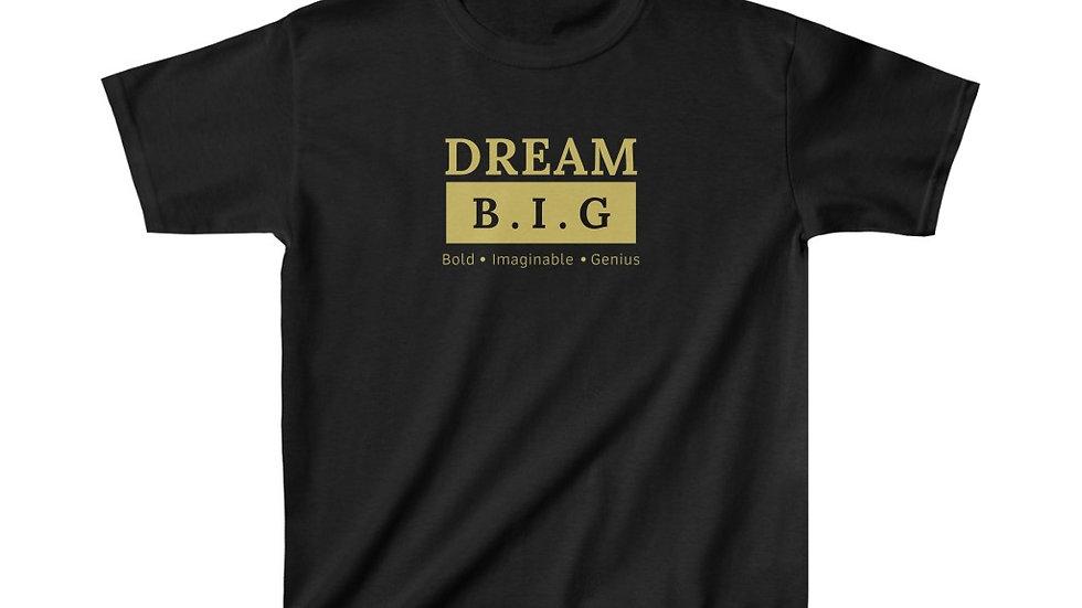Kids Dream B.I.G. tee