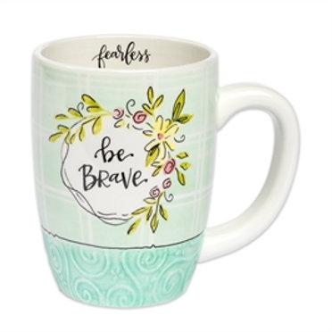 """""""Be Brave"""" Mug"""