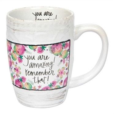 """""""You Are Amazing"""" Mug"""