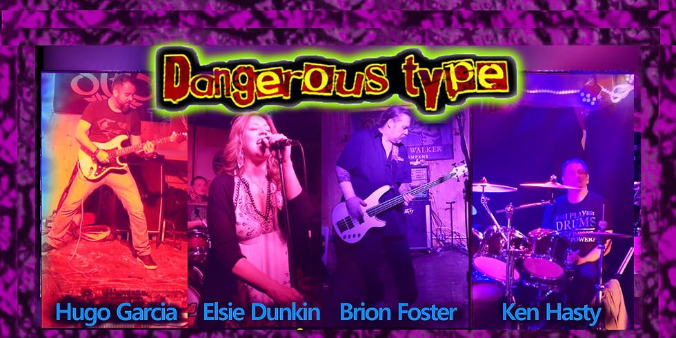 Dangerous Type Rockin the Moose!