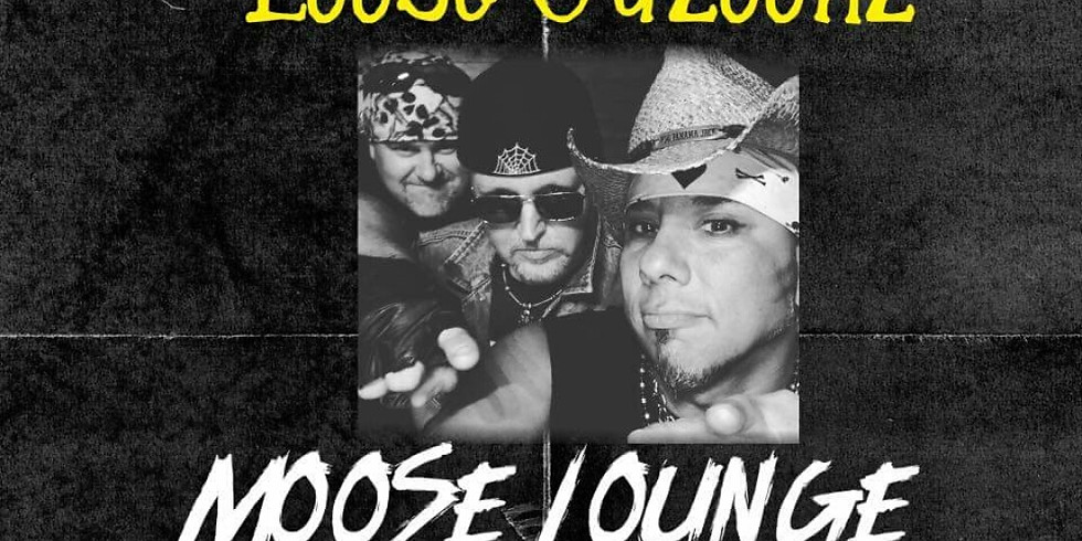 Loose Gazoonz Live at the Moose!