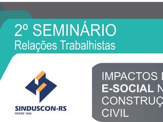 2º Seminário Relações Trabalhistas - Sinduscon/RS