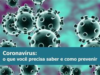 Coronavírus: o que você precisa saber e como prevenir