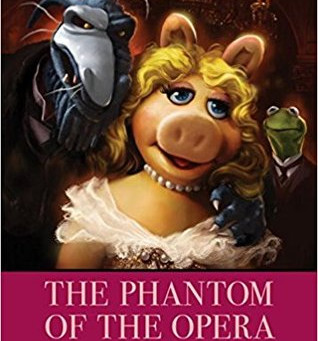 Muppets Fans -  Check out BOOK REVIEW Muppets Meet the Classics: The Phantom of the Opera