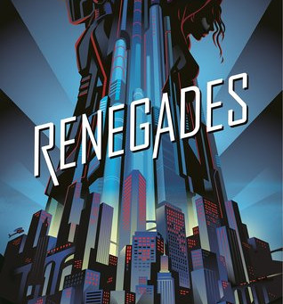 Super Hero Fans -  Check out BOOK REVIEW Renegades