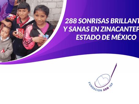 288 SONRISAS BRILLANTES Y SANAS EN ZINACANTEPEC, ESTADO DE MÉXICO.