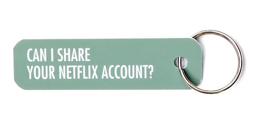 Bey Anahtarlık: Can I Share Your Netflix Account?