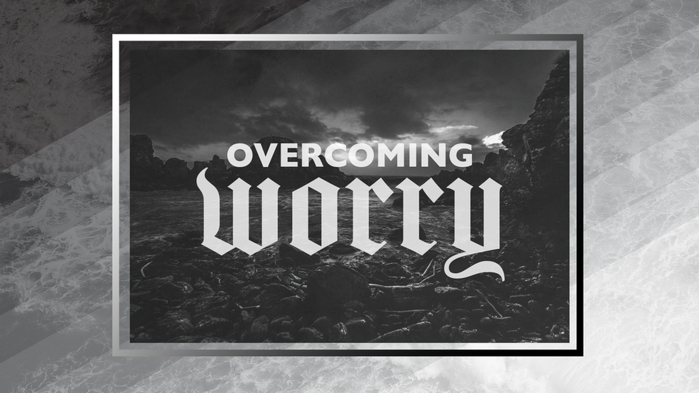 Overcoming Worry.png
