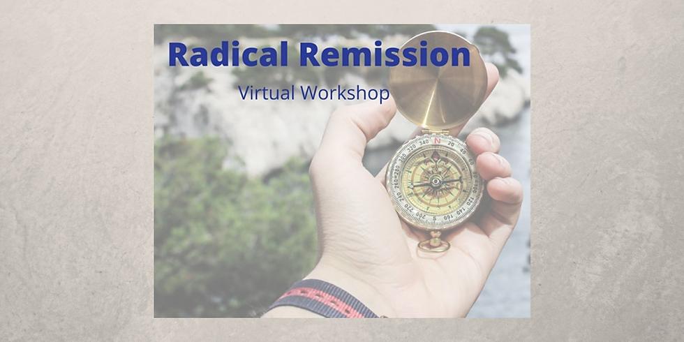 Radical Remission: 10-Week Saturday Workshop