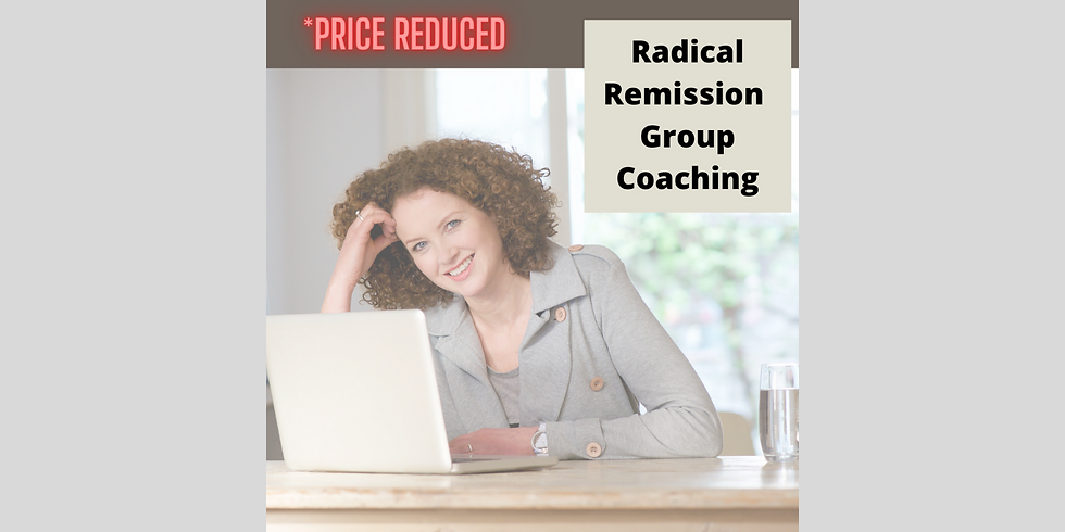 Radical Remission Group Coaching Session