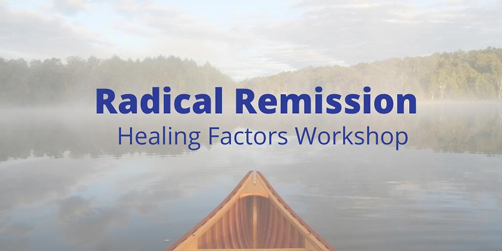 Radical Remission 6-week Afternoon Workshop