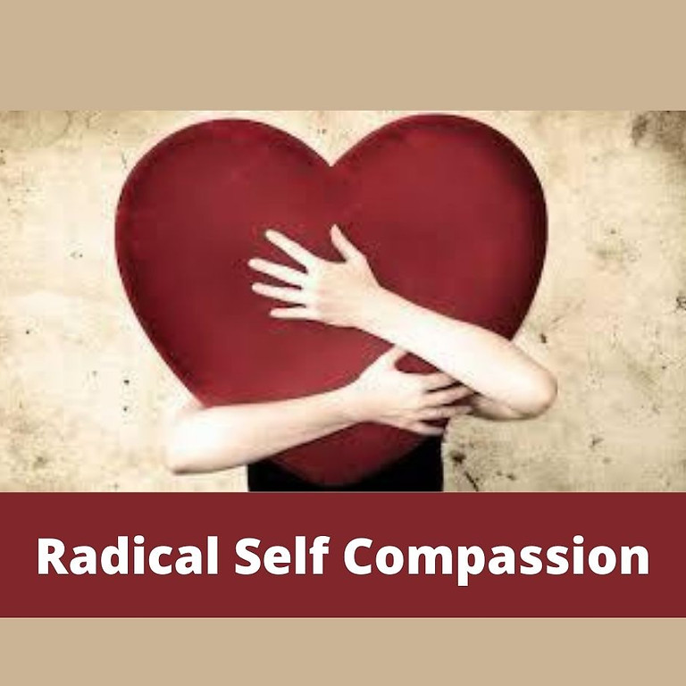 Deep Dive Working Group: Radical Self-Compassion (Summer)