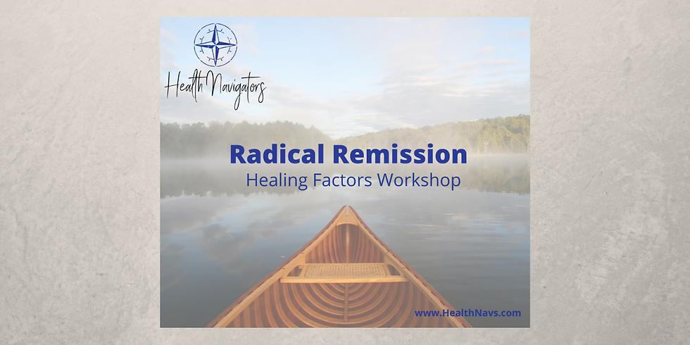 Radical Remission: 6-Week Evening Workshop