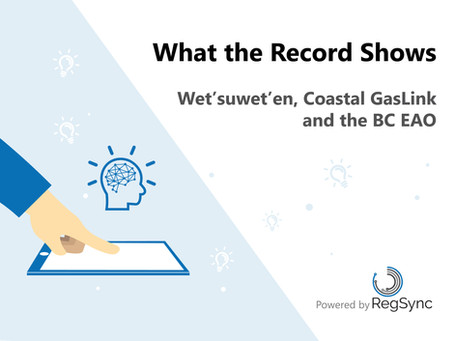 What the Record Shows: Wet'suwet'en, Coastal GasLink and the BC EAO