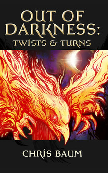 Out of Darkness: Twists & Turns