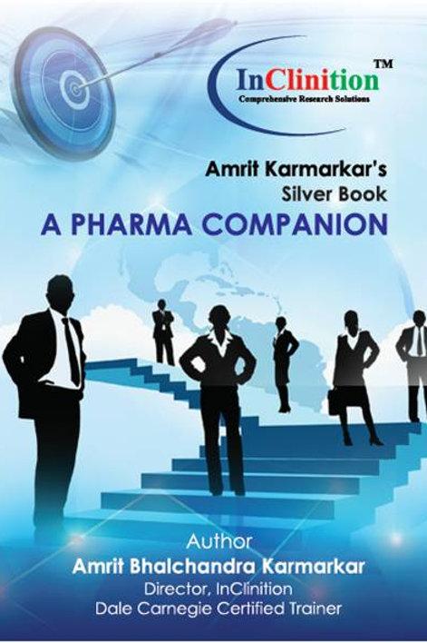 Amrit Karmarkar's Silver Book: A Pharma Companion