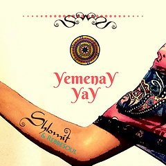 YemenaY YaY - Shlomit & RebbeSoul  - Shl
