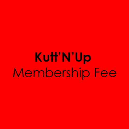 Kutt'N'Up Membership Fee