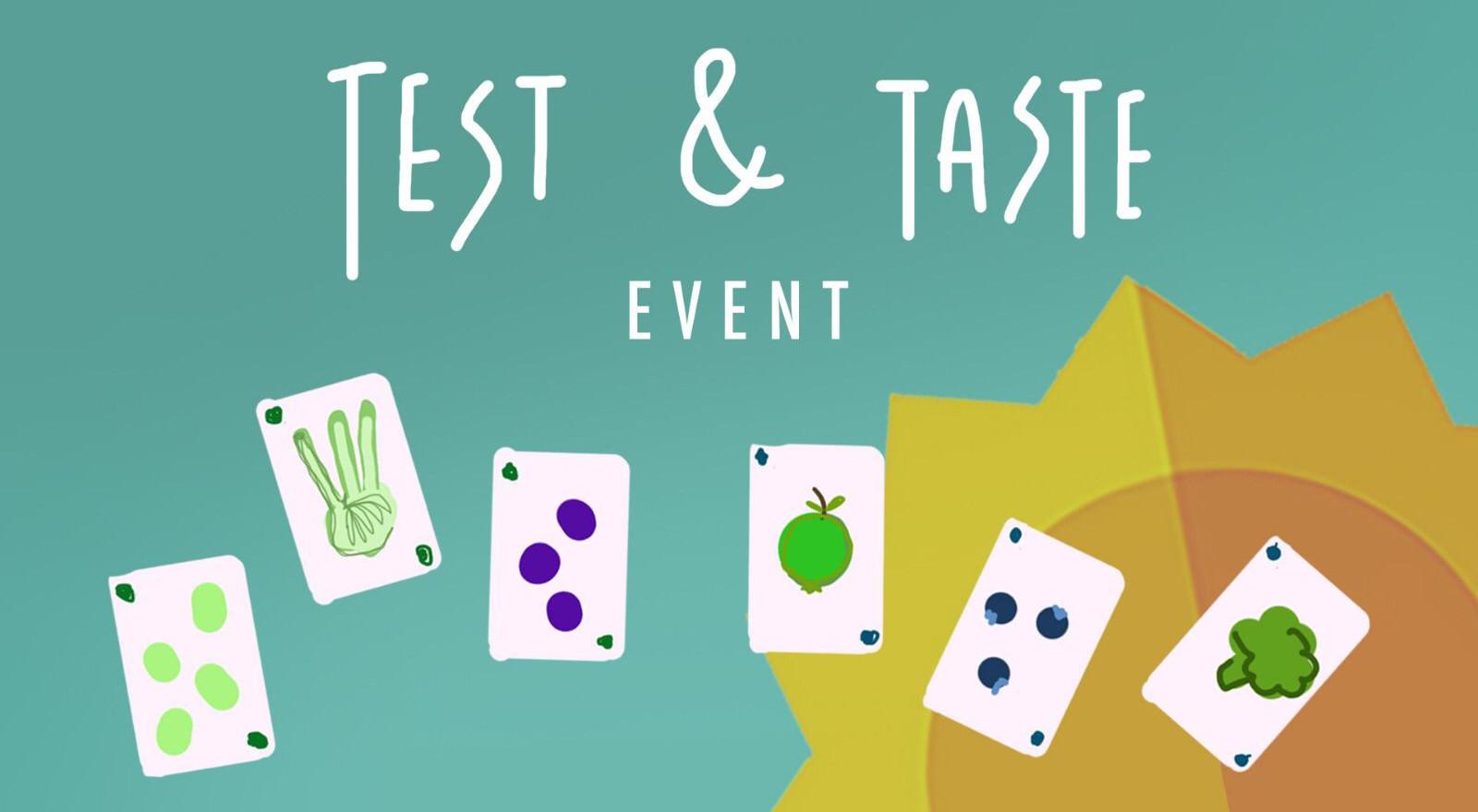 Test and Taste