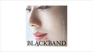 THE BLACKBAND「Be My Friend」