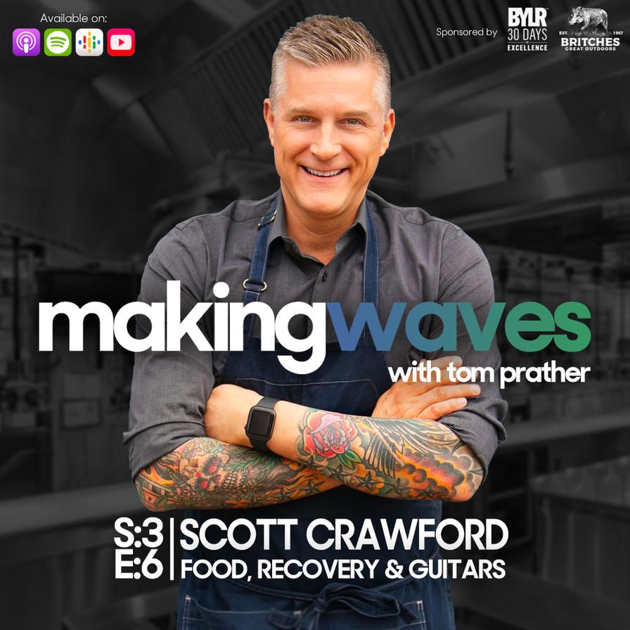 S:3 E:6   Chef Scott Crawford