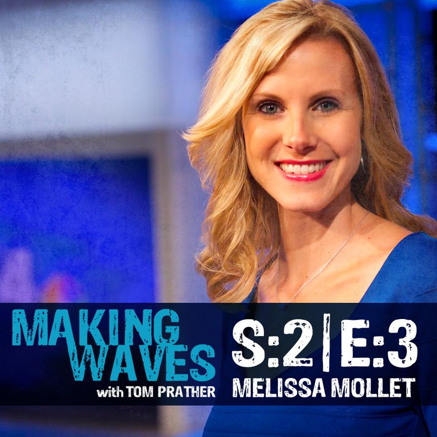 S:2 E:3 | Melissa Mollet