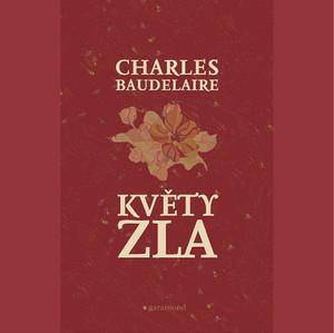 Charles Baudelaire: Kvety zla