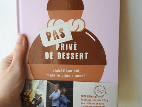 « Pas privé de dessert»