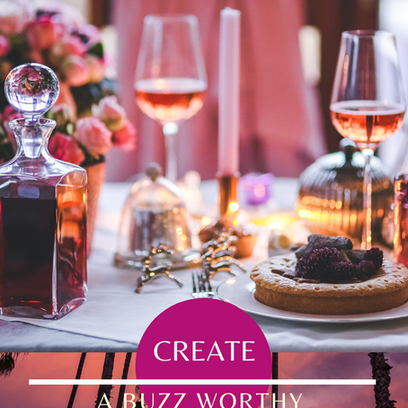 Your FREE 7 Step Guide to Hosting a Buzz Worthy Dinner Party