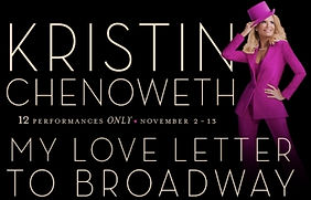 Kristn Chenoweth My Love Letter to Broadway