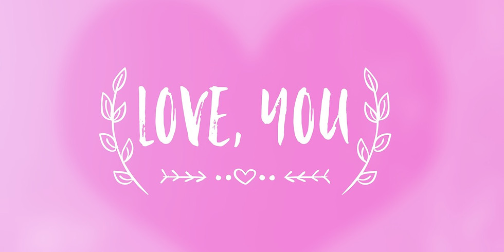 Love, you