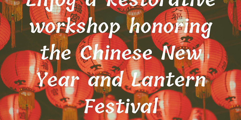 Restorative Yoga Honoring Chinese New Year and Lantern Festival