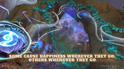 Some cause happiness wherever they go; o