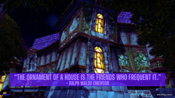 """""""The ornament of a house is the friends"""