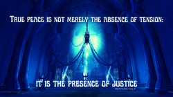 True peace is not merely the absence of