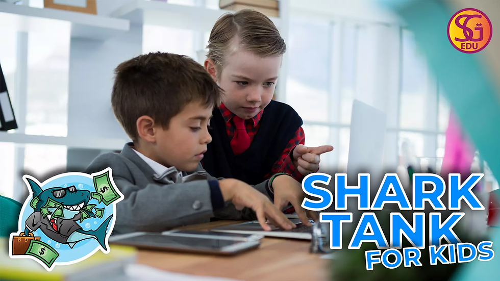 Shark Tank for Kids - Ages 8 to 12