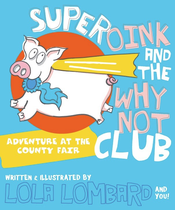 My second kids book, SUPEROINK and the Why Not Club. 82.pgs of action  packed adventure!