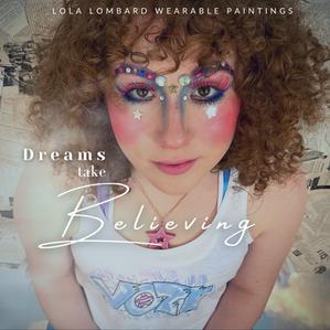 Dreams Take Believing