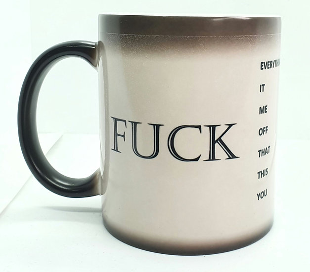 Reveal the Rudeness- Heat colour-changing mug
