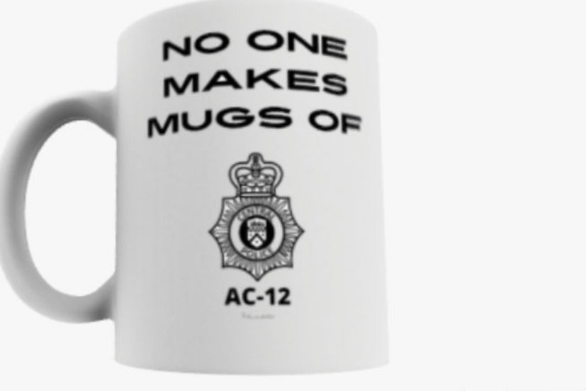 Line of Duty- no one makes Mugs of AC-12