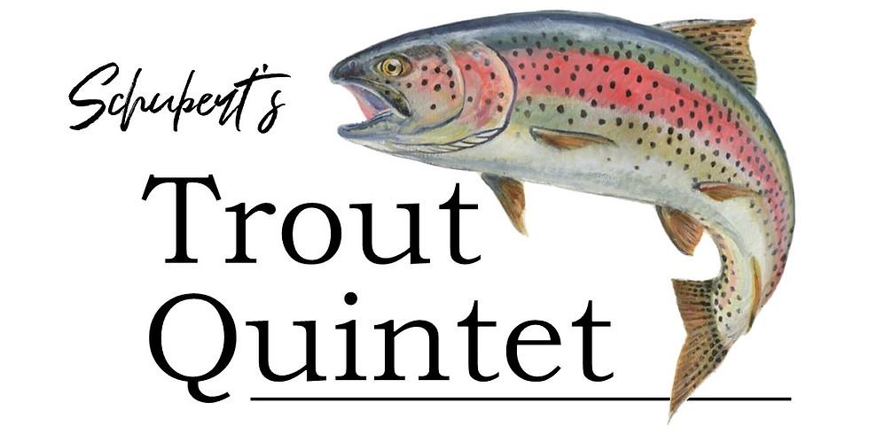 Schubert's Trout Quintet