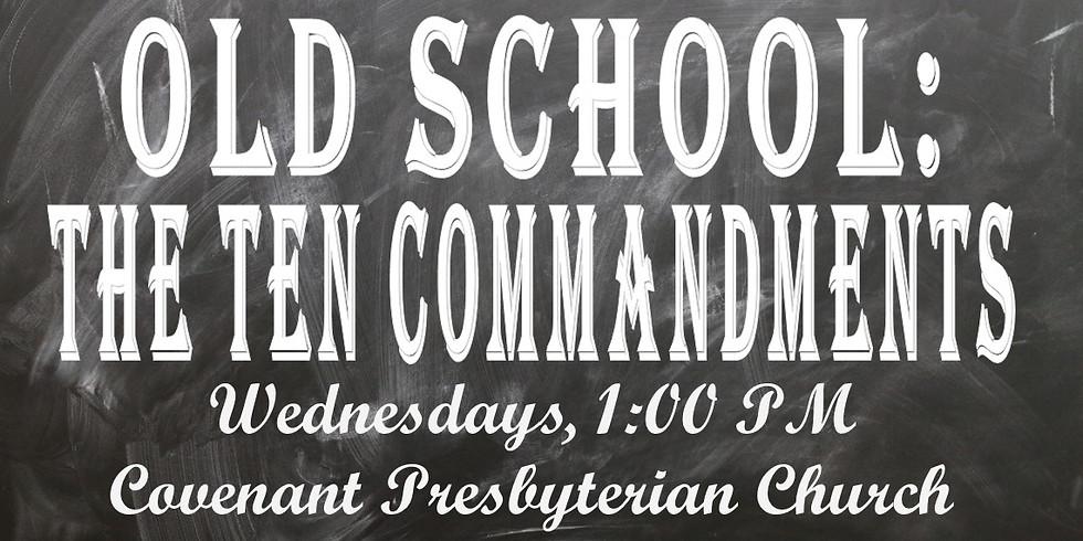 Old School! The Ten Commandments