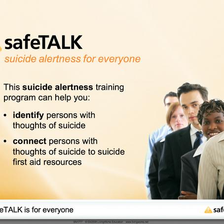 SAFE TALK  workshops NOW Available